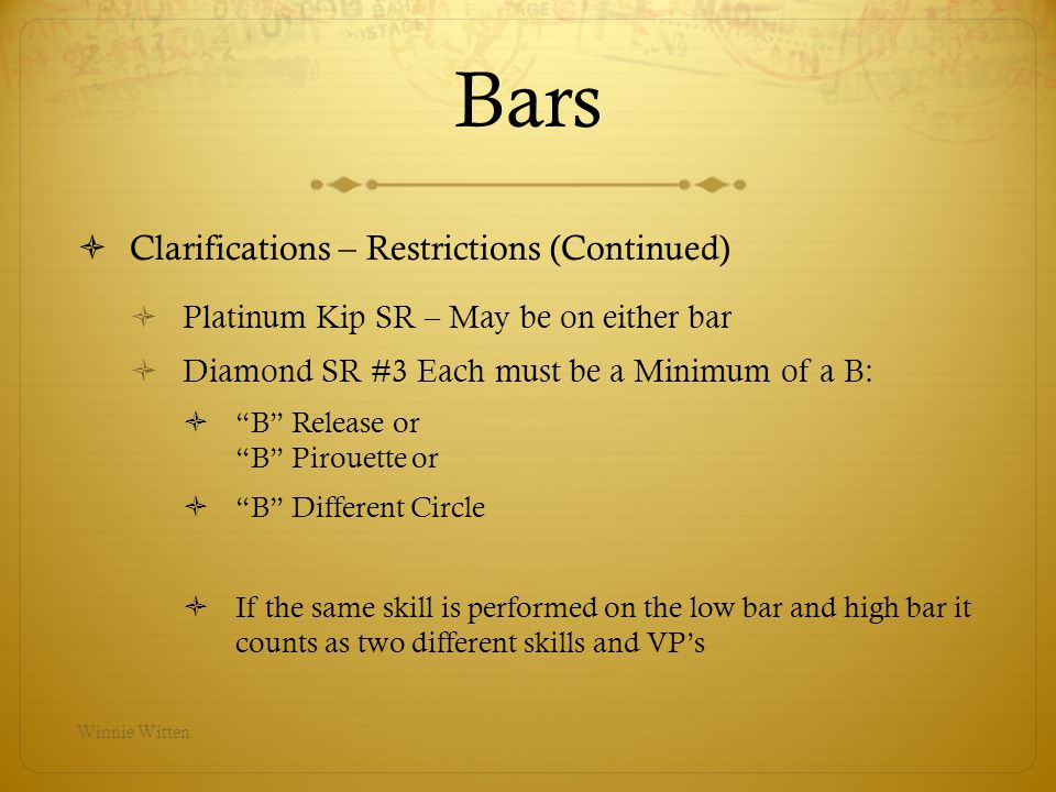 Bars Clarifications – Restrictions (Continued)