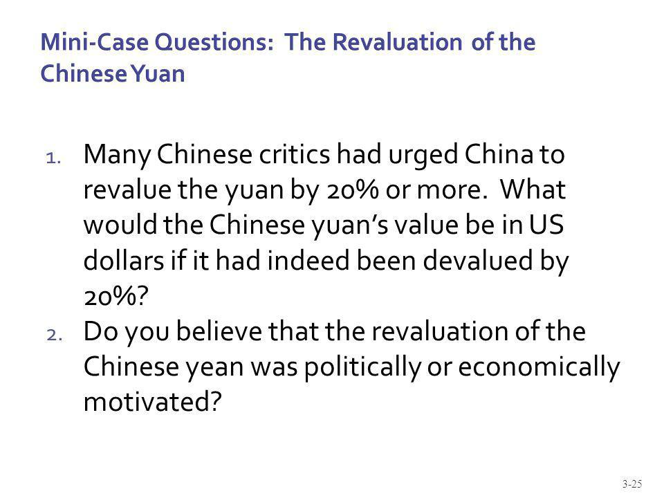 Mini-Case Questions: The Revaluation of the Chinese Yuan