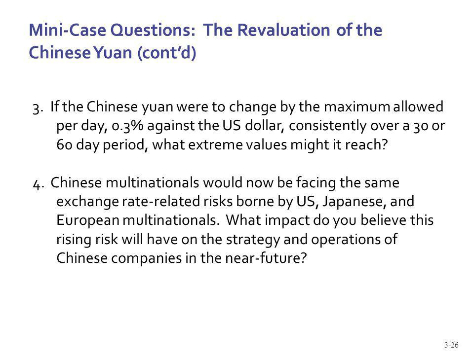Mini-Case Questions: The Revaluation of the Chinese Yuan (cont'd)