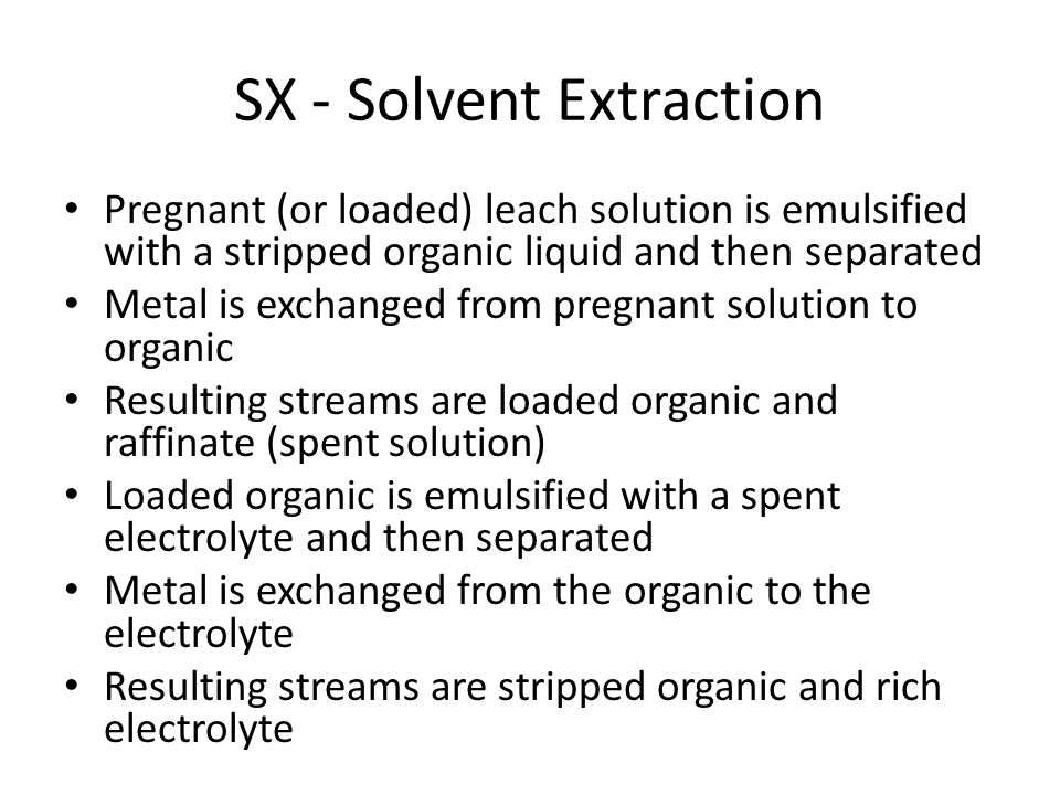 SX - Solvent Extraction