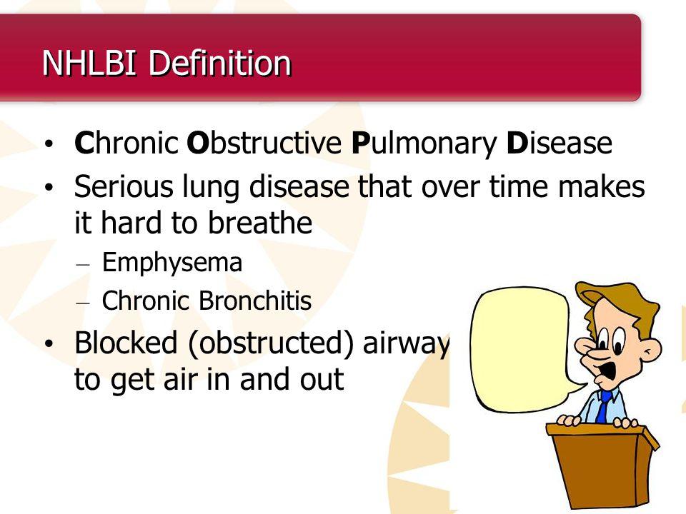 NHLBI Definition Chronic Obstructive Pulmonary Disease