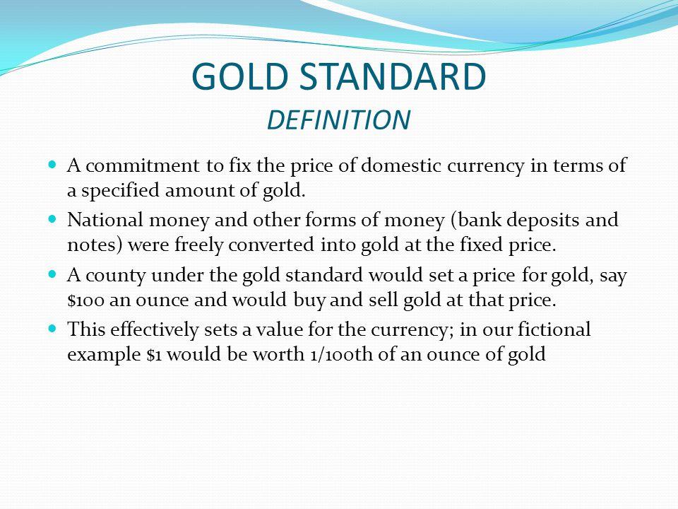 GOLD STANDARD DEFINITION