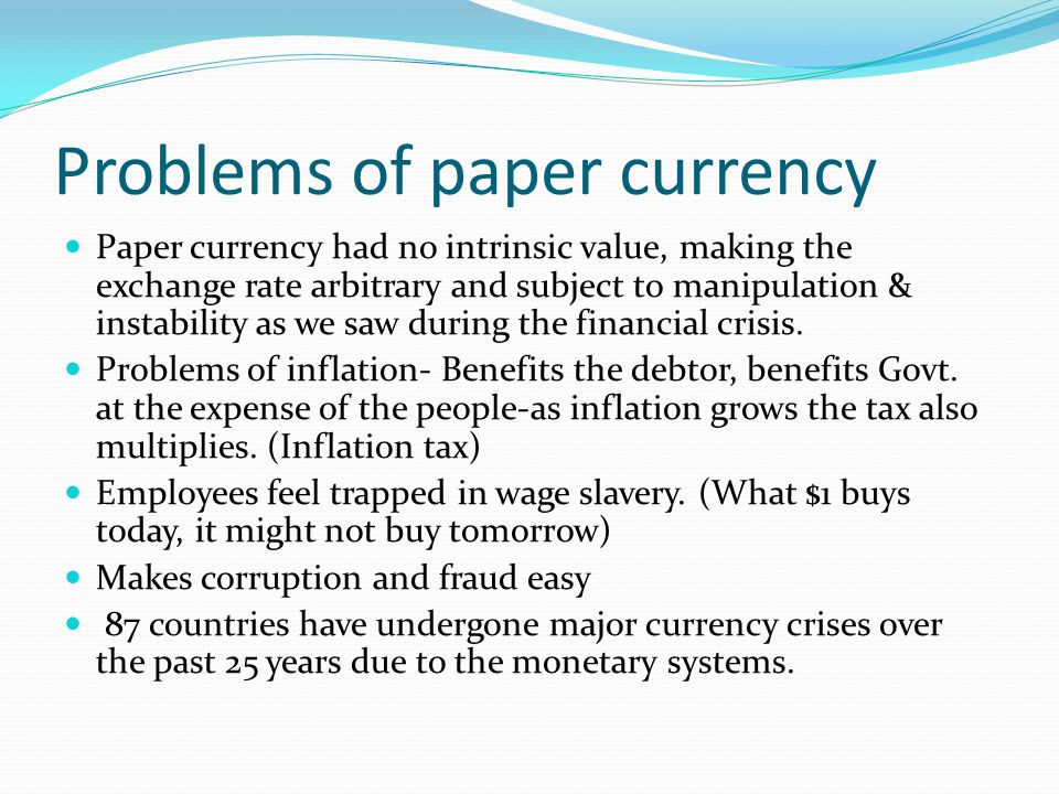 Problems of paper currency