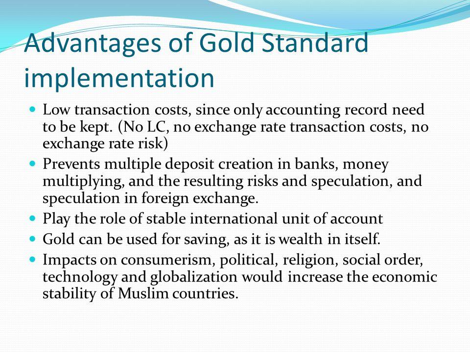Advantages of Gold Standard implementation