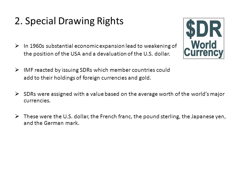 2. Special Drawing Rights