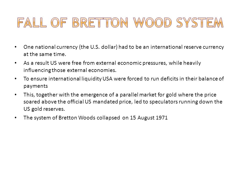 Fall of Bretton Wood System