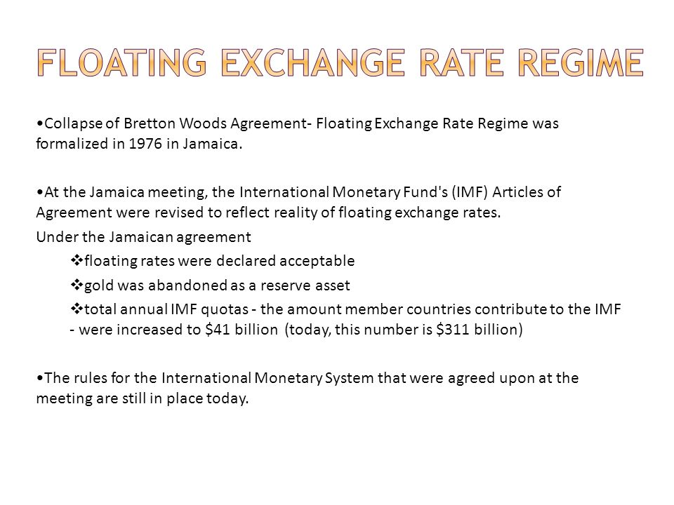FLOATING EXCHANGE RATE REGIME