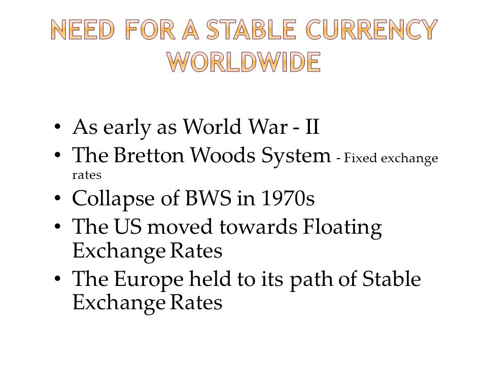 Need for a Stable Currency Worldwide