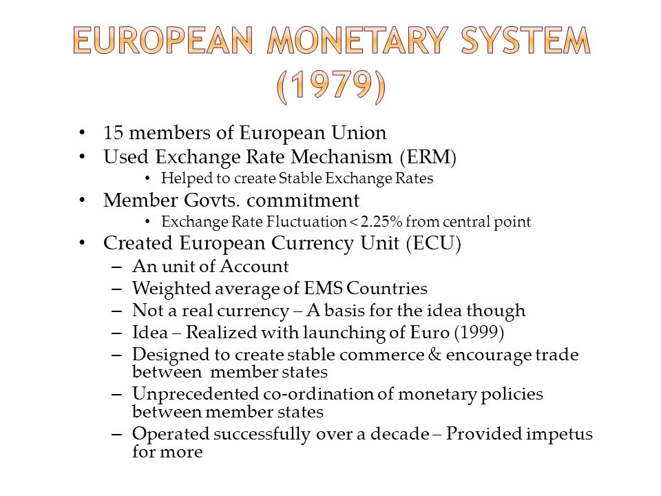 European Monetary System (1979)