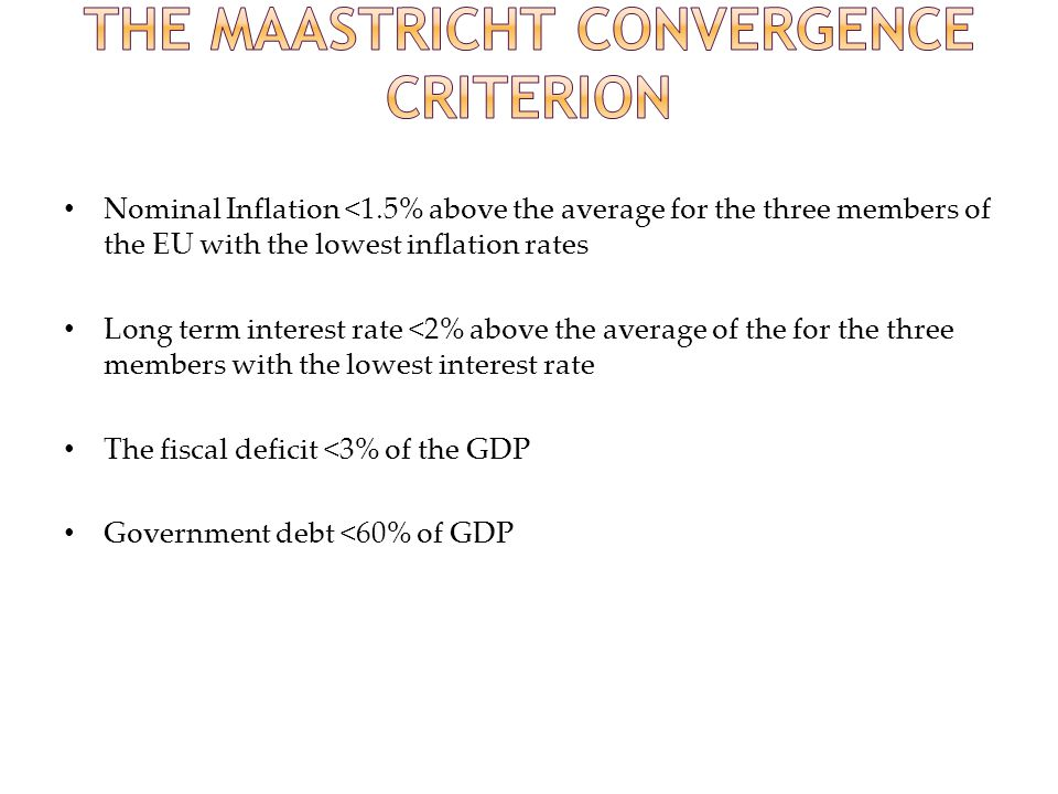 The Maastricht Convergence Criterion