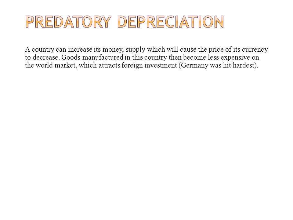 Predatory depreciation