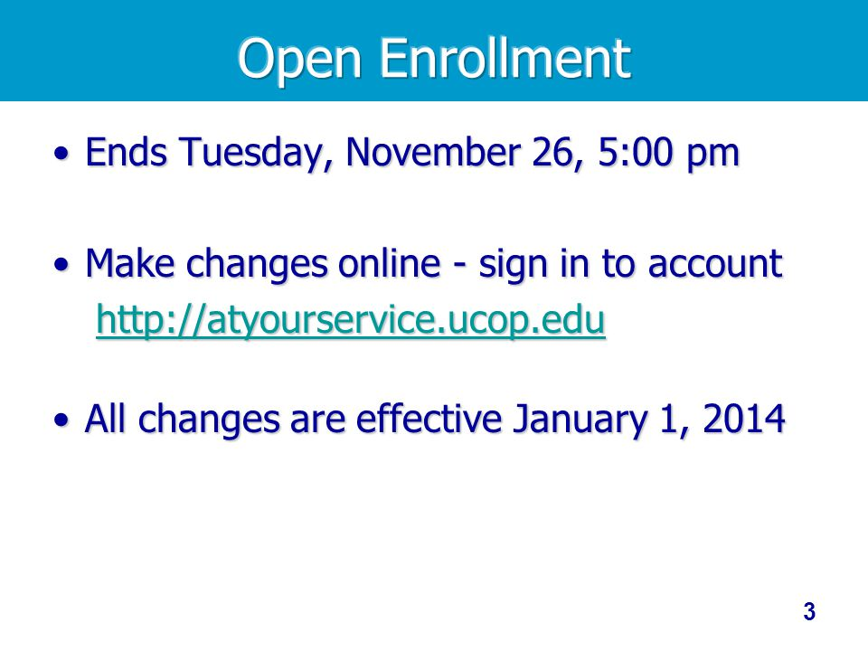 Open Enrollment Ends Tuesday, November 26, 5:00 pm
