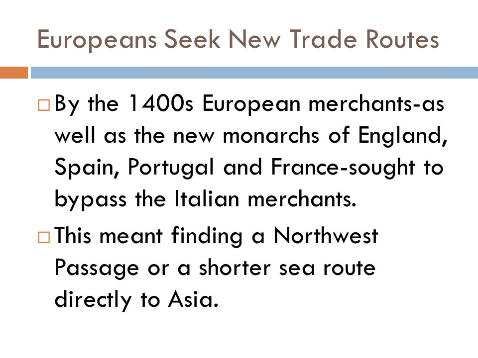 Europeans Seek New Trade Routes