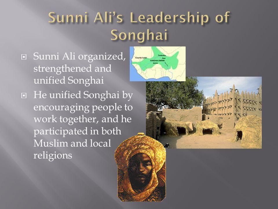Sunni Ali's Leadership of Songhai
