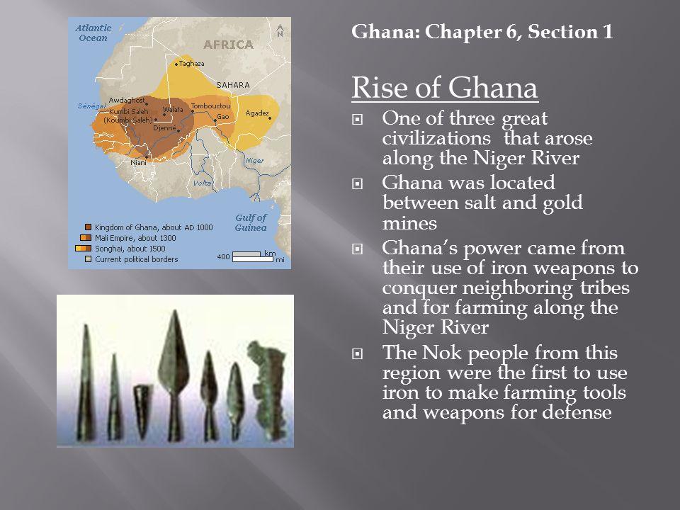 Rise of Ghana Ghana: Chapter 6, Section 1