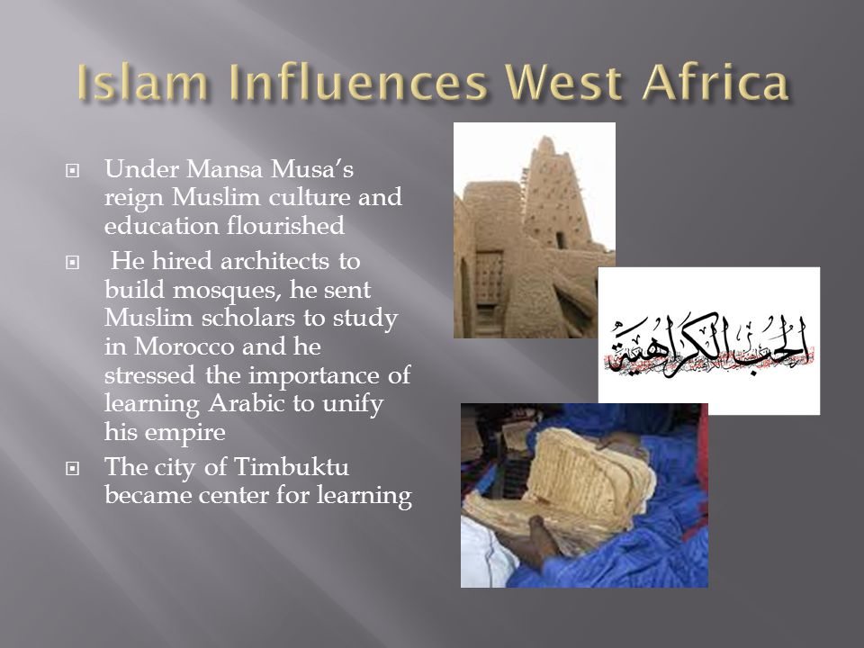 Islam Influences West Africa