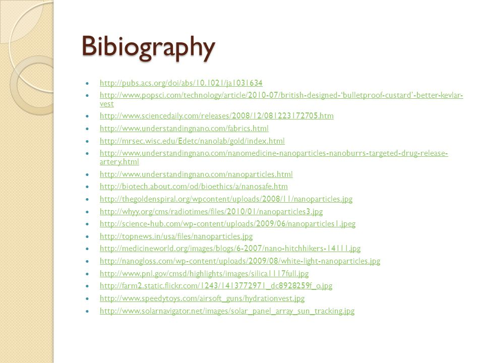 Bibiography http://pubs.acs.org/doi/abs/10.1021/ja1031634