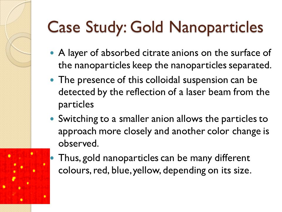 Case Study: Gold Nanoparticles