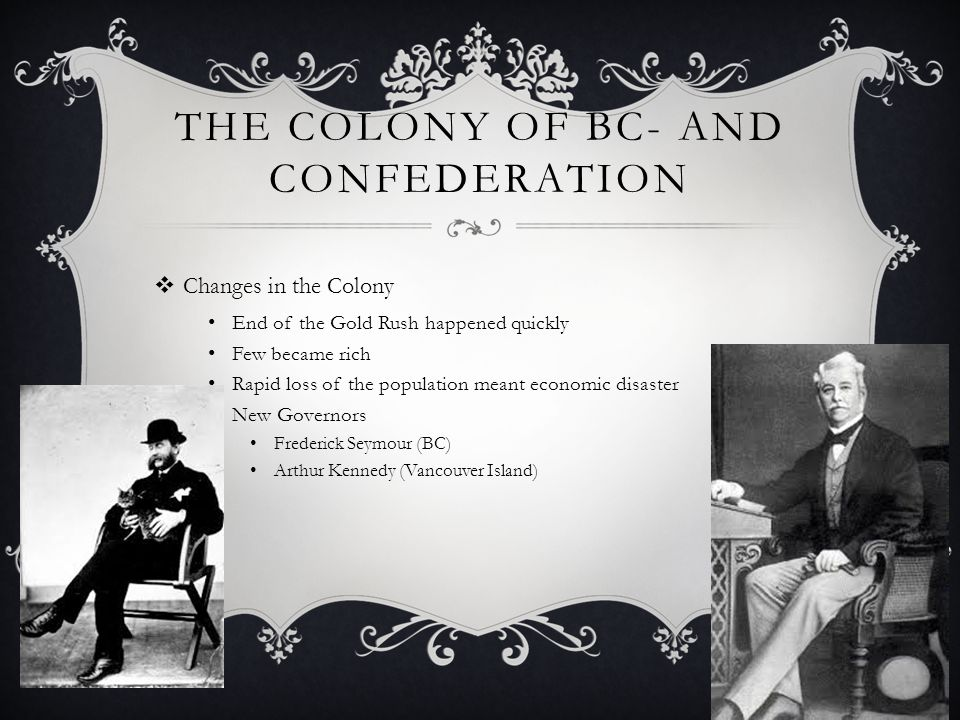 The Colony of BC- And Confederation