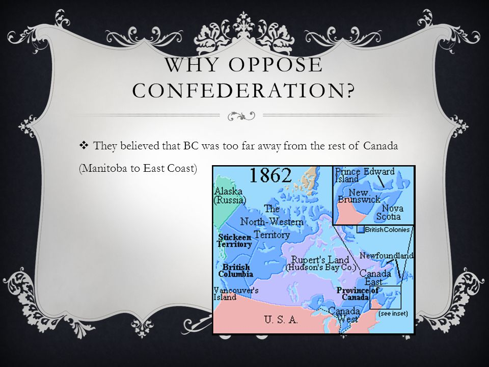 Why oppose Confederation