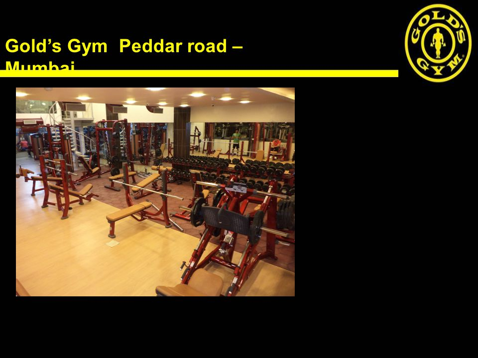Gold's Gym Peddar road – Mumbai