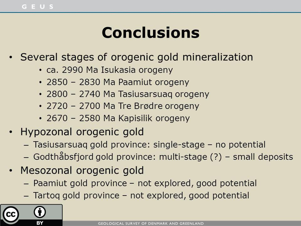 Conclusions Several stages of orogenic gold mineralization