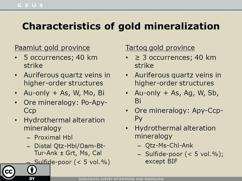 Characteristics of gold mineralization