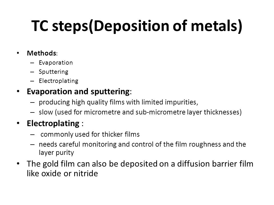 TC steps(Deposition of metals)
