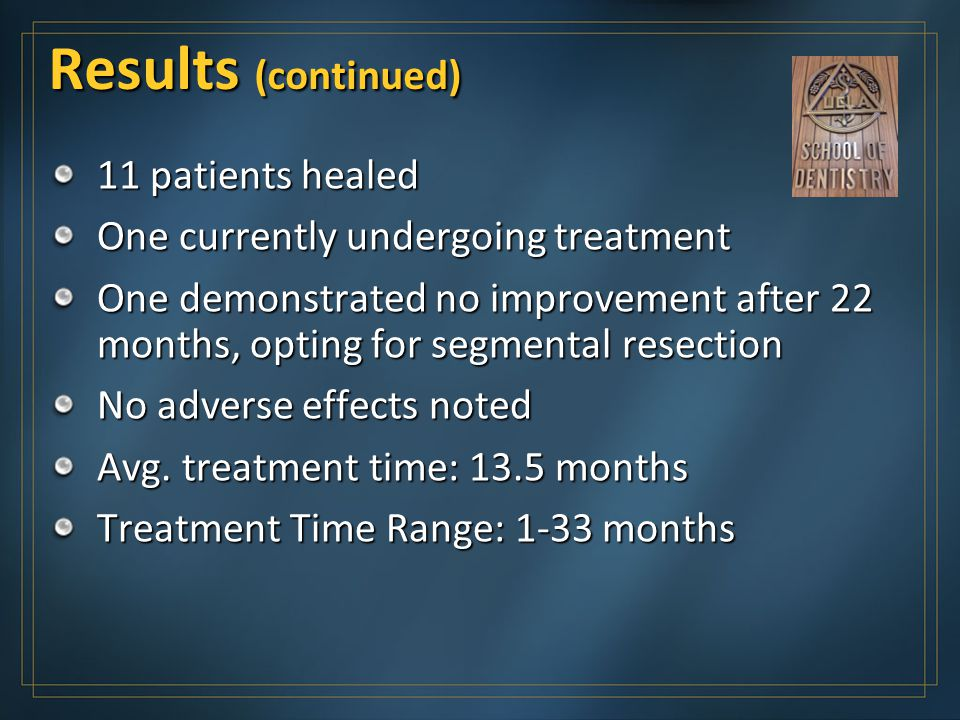 Results (continued) 11 patients healed