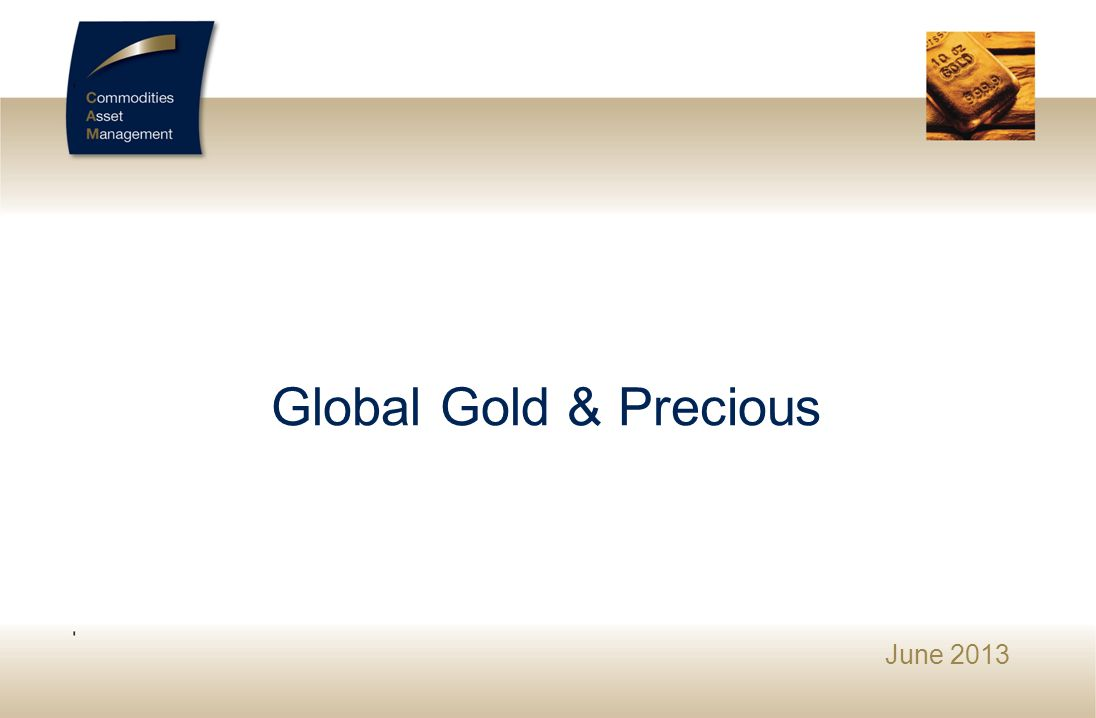 Global Gold & Precious SEPTEMBRE 2009 1