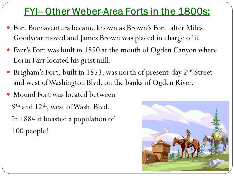 FYI-- Other Weber-Area Forts in the 1800s: