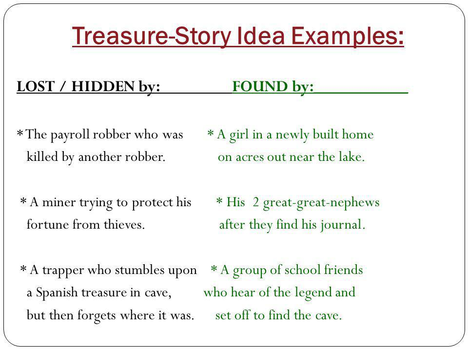 Treasure-Story Idea Examples: