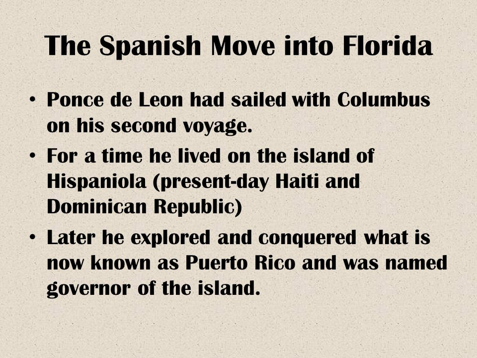 The Spanish Move into Florida