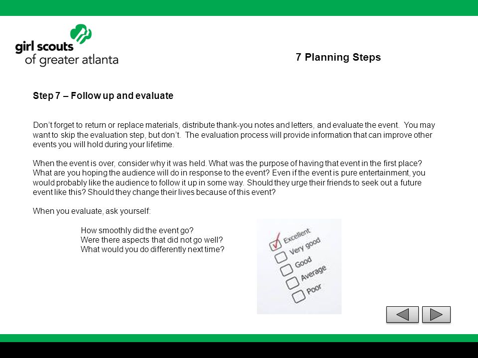 7 Planning Steps Step 7 – Follow up and evaluate