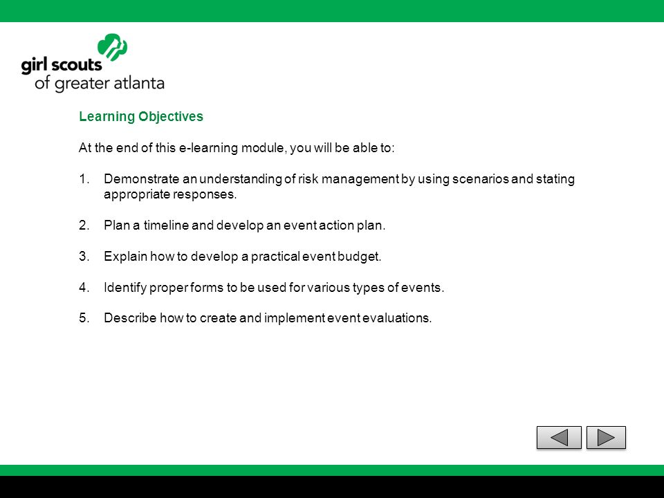 Learning Objectives At the end of this e-learning module, you will be able to: