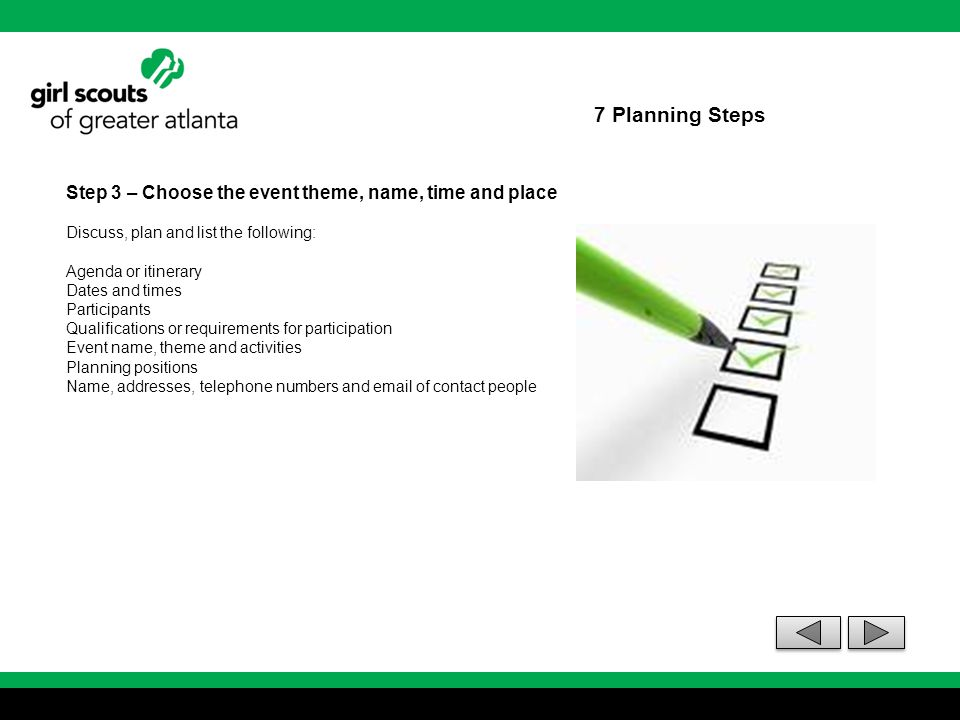 7 Planning Steps Step 3 – Choose the event theme, name, time and place