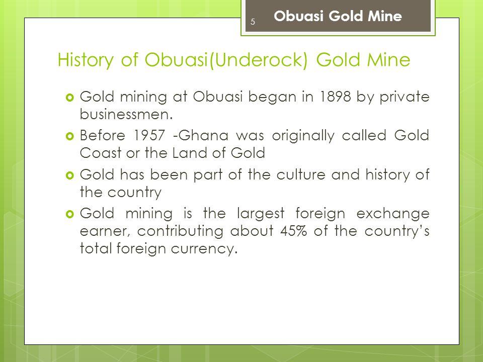 History of Obuasi(Underock) Gold Mine