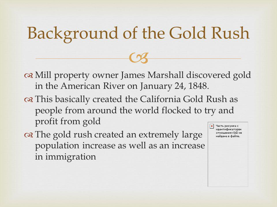 Background of the Gold Rush