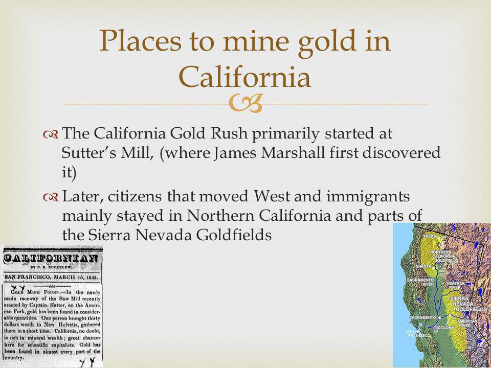 Places to mine gold in California