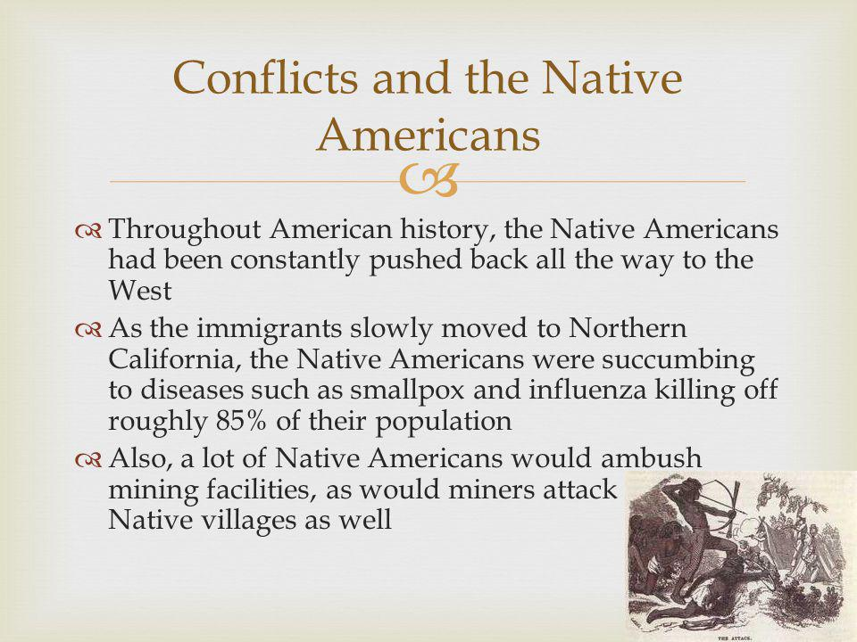 Conflicts and the Native Americans