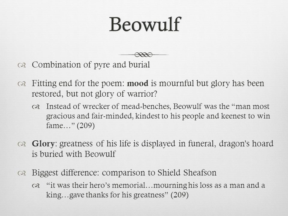 Beowulf Combination of pyre and burial