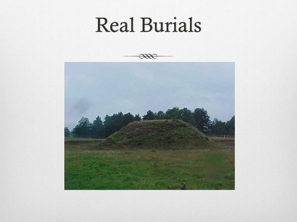 Real Burials