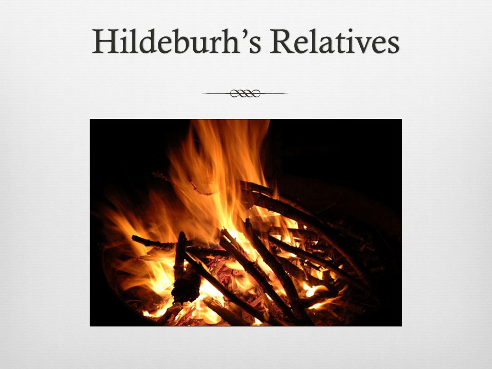 Hildeburh's Relatives