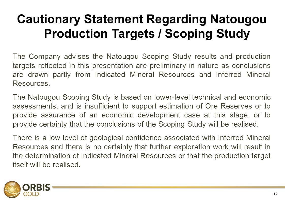 Cautionary Statement Regarding Natougou Production Targets / Scoping Study