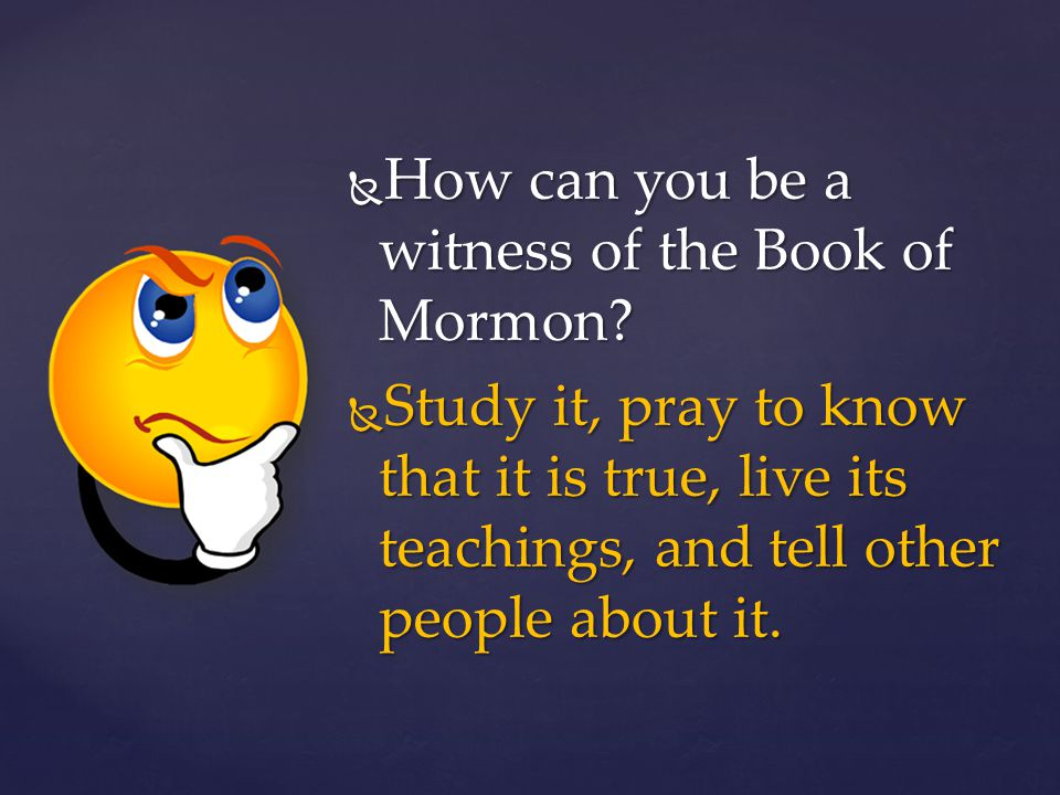How can you be a witness of the Book of Mormon