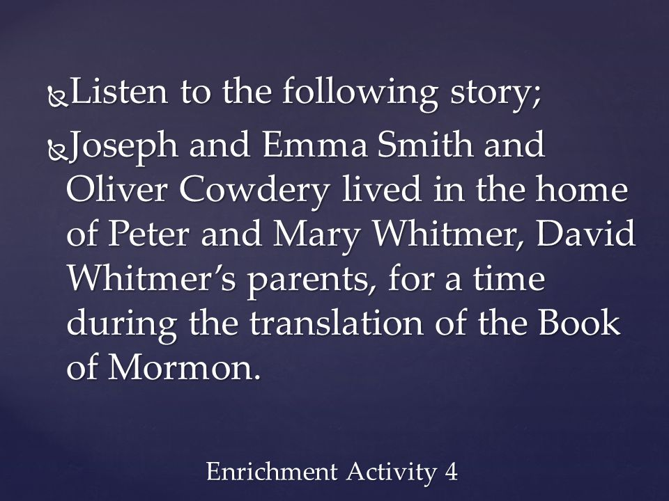 Listen to the following story;