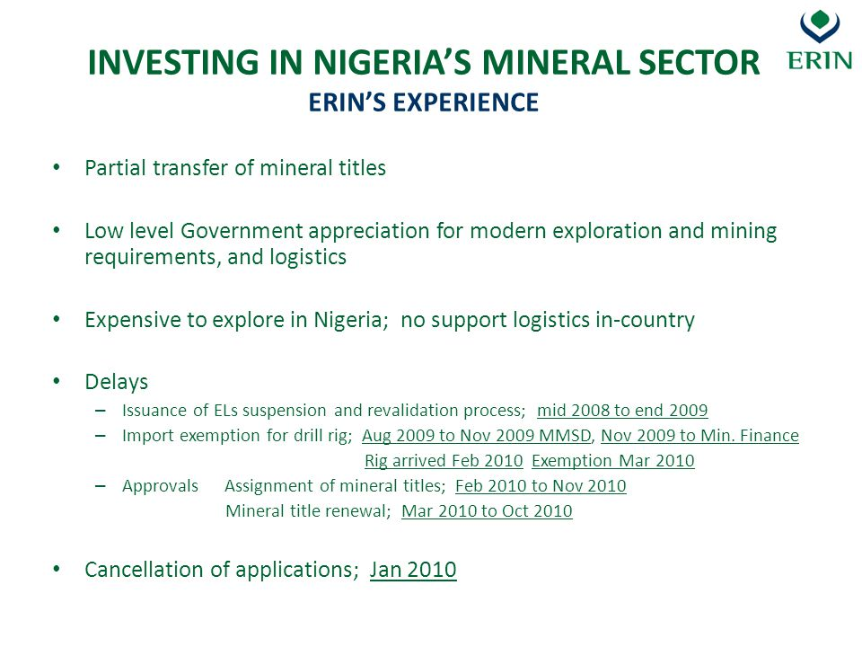 INVESTING IN NIGERIA'S MINERAL SECTOR ERIN'S EXPERIENCE