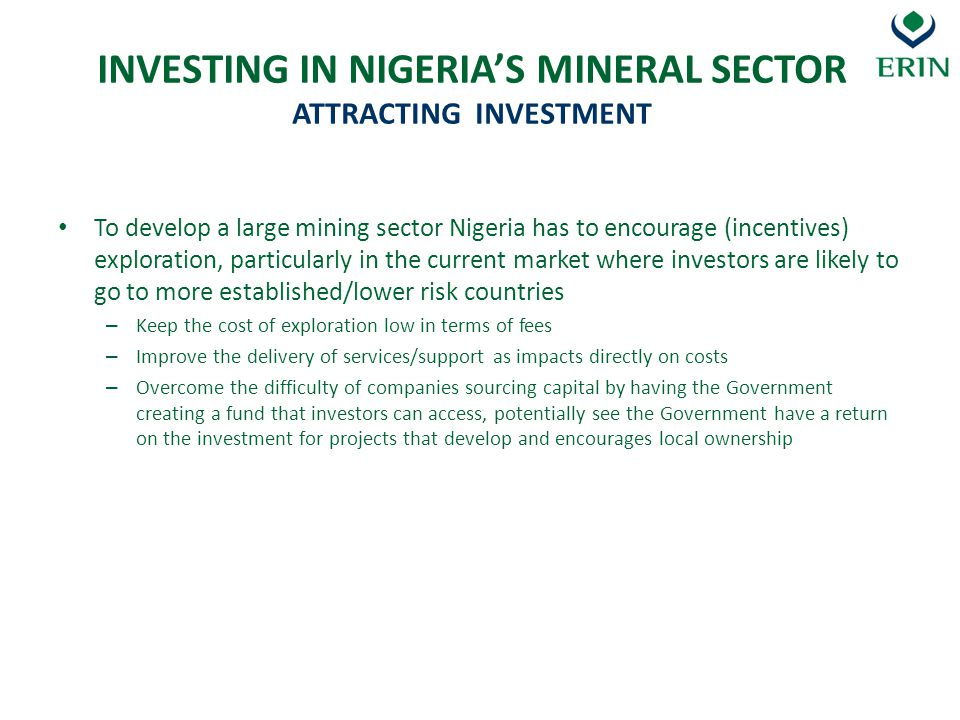 INVESTING IN NIGERIA'S MINERAL SECTOR ATTRACTING INVESTMENT