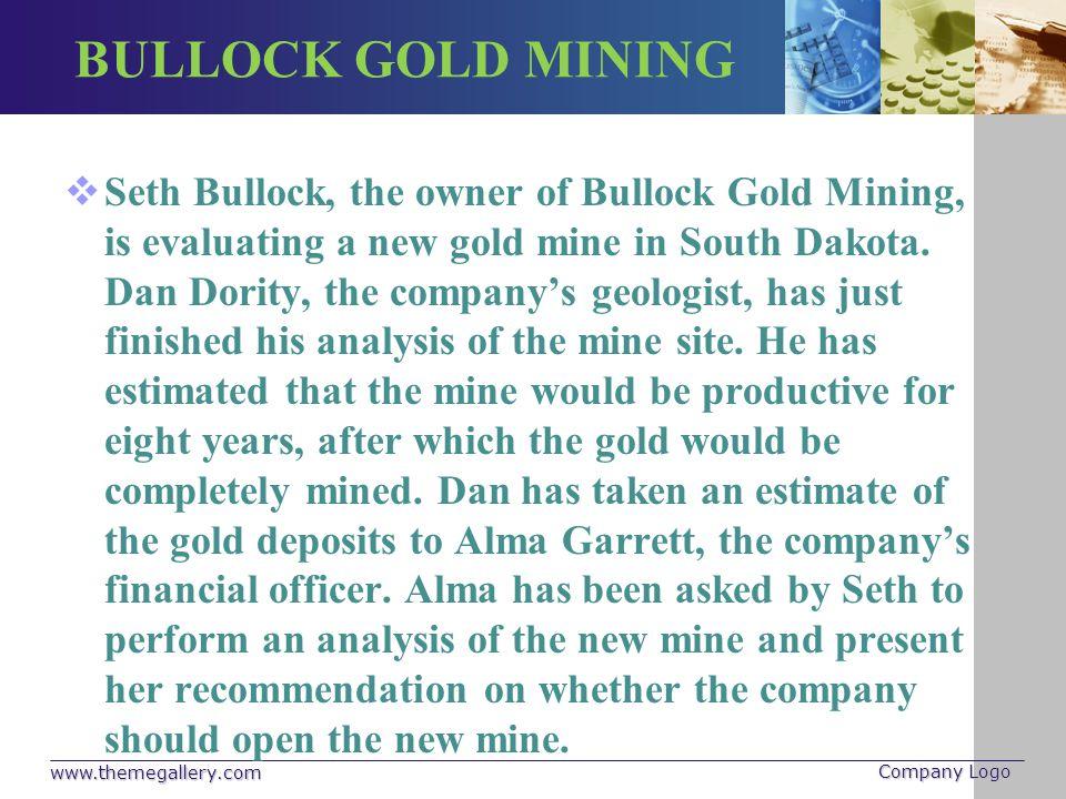 BULLOCK GOLD MINING