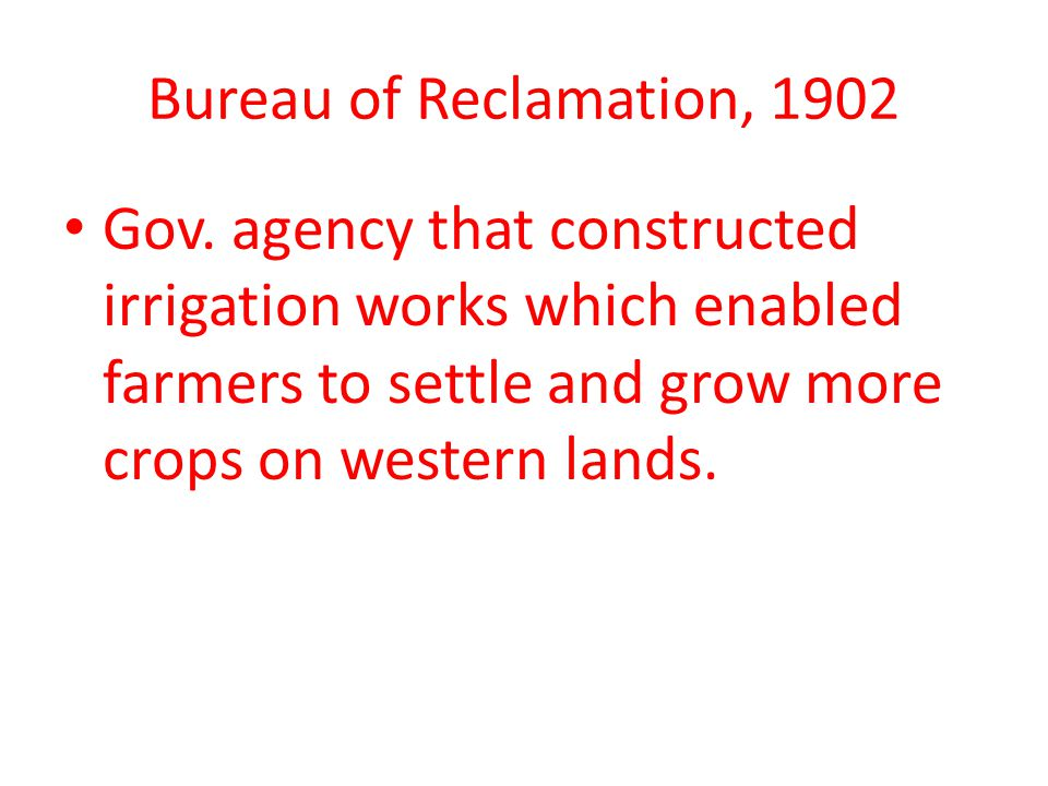 Bureau of Reclamation, 1902 Gov.